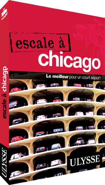Guide Ulysse Escale à Chicago