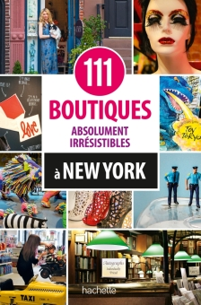 111 boutiques à New-York, Hachette