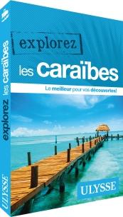 Explorez les Caraïbes, Éditions Ulysse