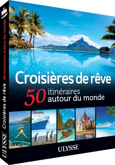 Croisières de rêve, Éditions Ulysse