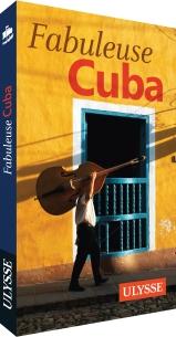 Fabuleuse Cuba, Éditions Ulysse