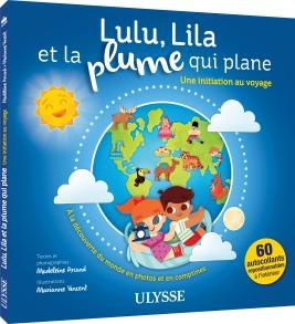 Lulu, Lila et la plume qui plane, Éditions Ulysse