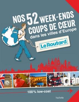52 week-ends coups de coeur dans les villes d'Europe - Hachette
